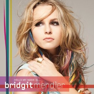 Bridgit Mendler Songs, Bridgit Mendler lyrics