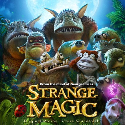 Lyrics to the songs from Strange Magic soundtrack.